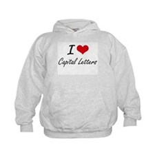 I love Capital Letters Artistic Design Hoodie