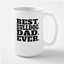 Best Bulldog Dad Ever Mugs