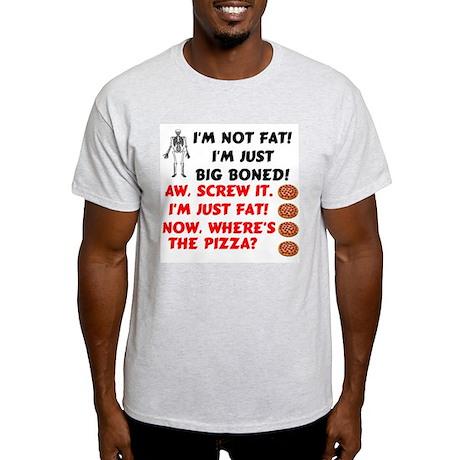 I'm not fat Light T-Shirt