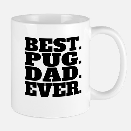 Best Pug Dad Ever Mugs