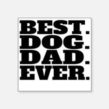 Best Dog Dad Ever Sticker