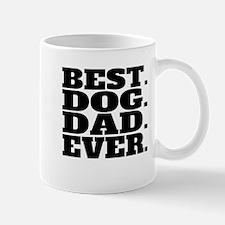 Best Dog Dad Ever Mugs