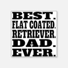 Best Flat-Coated Retriever Dad Ever Sticker