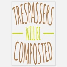 Trespassers Composted