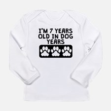 7 Years Old In Dog Years Long Sleeve T-Shirt