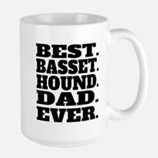 Best Basset Hound Dad Ever Mugs