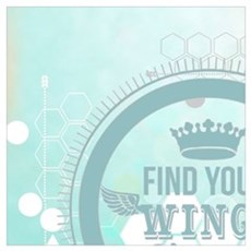 find your wings positive vibes  Poster