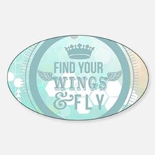 find your wings positive vi Decal