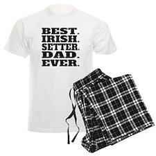 Best Irish Setter Dad Ever Pajamas