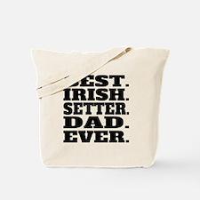 Best Irish Setter Dad Ever Tote Bag