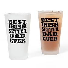 Best Irish Setter Dad Ever Drinking Glass