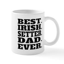 Best Irish Setter Dad Ever Mugs