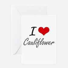 I love Cauliflower Artistic Design Greeting Cards