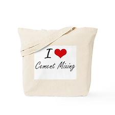 I love Cement Mixing Artistic Design Tote Bag