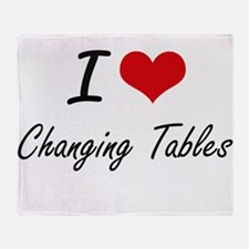 I Love Changing Tables Artistic Desi Throw Blanket