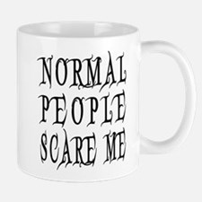 Normal People Scare Me Saying Black Lettering Mugs