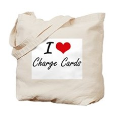 I love Charge Cards Artistic Design Tote Bag