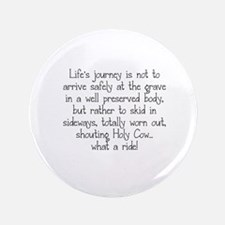 LIFE'S JOURNEY... Button