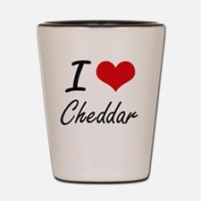 I love Cheddar Artistic Design Shot Glass