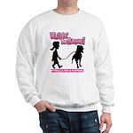 Walkin' For Raven in Pink sweatshirt