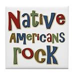 Native Americans Rock Pride Tile Coaster
