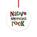 Native Americans Rock Pride Ornament (Round)