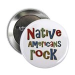 "Native Americans Rock Pride 2.25"" Button (100 pack"