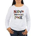 Native Americans Rock Pride Women's Long Sleeve T-