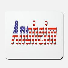 Patriotic Anaheim Mousepad
