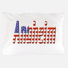 Patriotic Anaheim Pillow Case