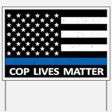 Cop Lives Matter Yard Sign