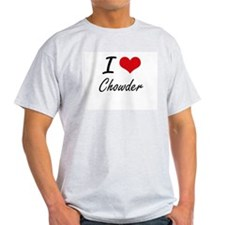 I love Chowder Artistic Design T-Shirt