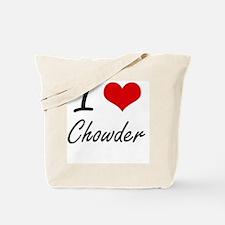 I love Chowder Artistic Design Tote Bag