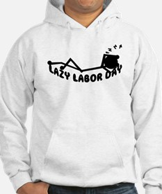 Lazy labor day Gifts Hoodie