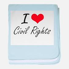 I love Civil Rights Artistic Design baby blanket