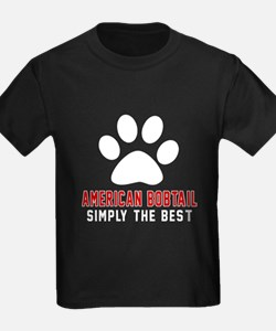 American Bobtail Simply The Best T