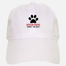 African serval Simply The Best Cat Designs Baseball Baseball Cap