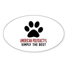 American Polydactyl Simply The Best Decal