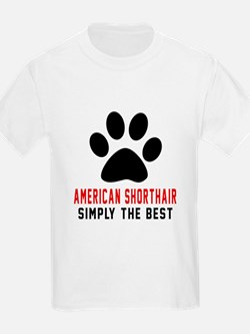 American Shorthair The Best Cat T-Shirt
