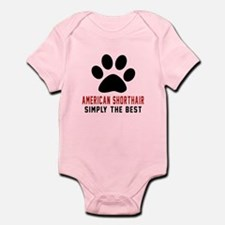 American Shorthair The Best Cat De Infant Bodysuit