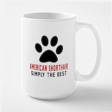 American Shorthair The Best Cat Designs Large Mug