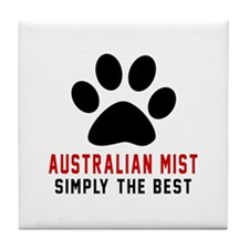 Australian Mist Simply The Best Cat D Tile Coaster