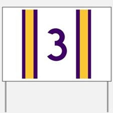 three purple and gold Yard Sign