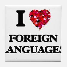 I Love Foreign Languages Tile Coaster