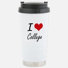 I Love College Artistic Stainless Steel Travel Mug