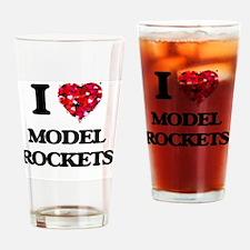 I Love Model Rockets Drinking Glass