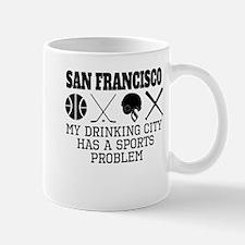 San Francisco Drinking City Sports Problem Mugs