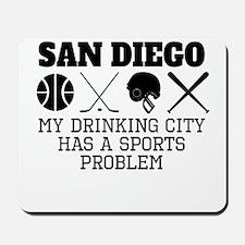 San Diego Drinking City Sports Problem Mousepad