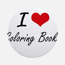 I love Coloring Books Artistic Desi Round Ornament