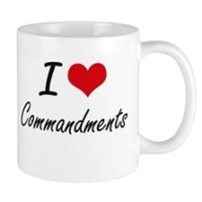 I love Commandments Artistic Design Mugs